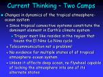 current thinking two camps24