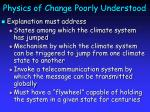 physics of change poorly understood