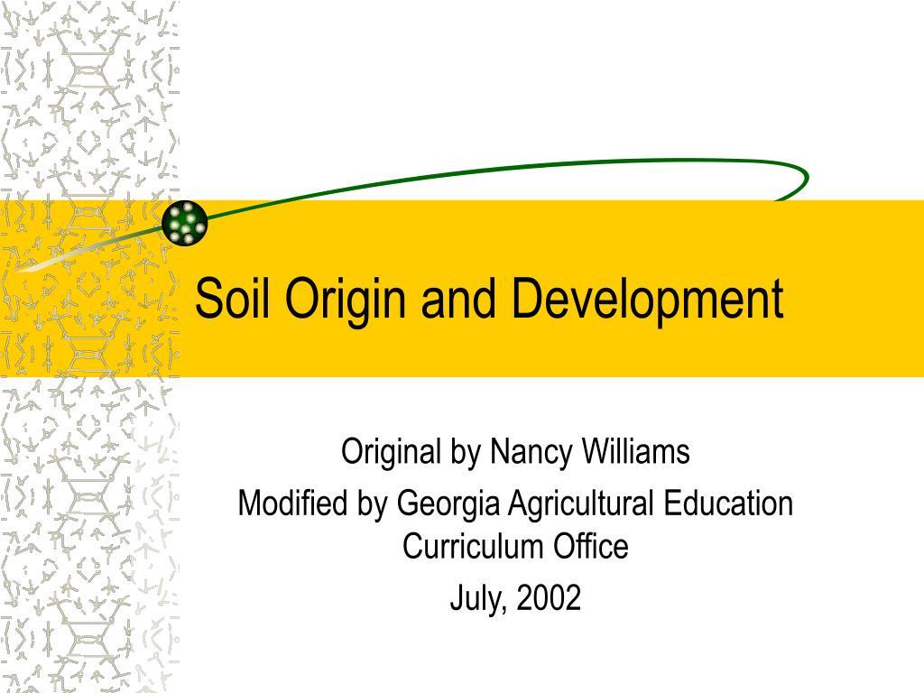 soil origin and development l.