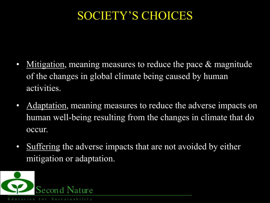 SOCIETY'S CHOICES