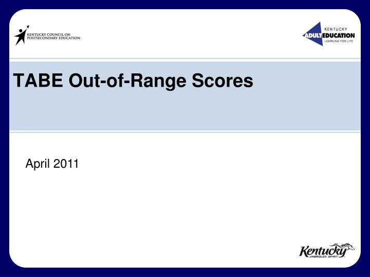 tabe out of range scores n.