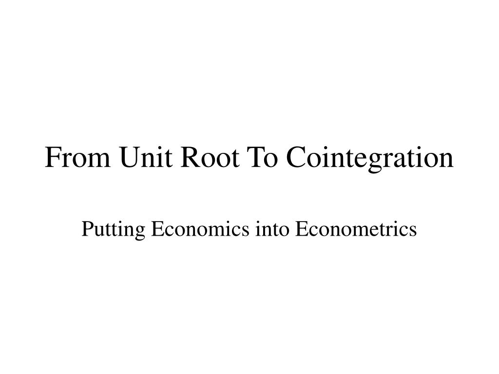 from unit root to cointegration l.