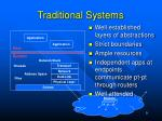 traditional systems