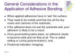 general considerations in the application of adhesive bonding