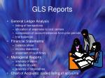 gls reports