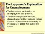 the layperson s explanation for unemployment