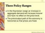 three policy ranges2