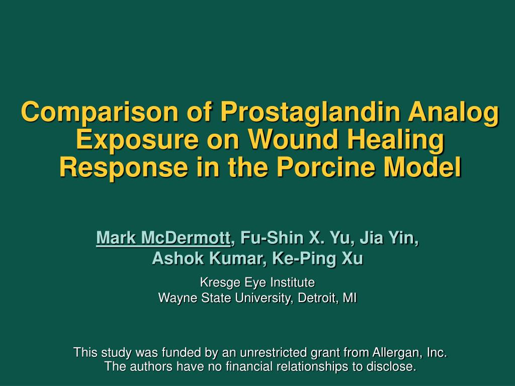 comparison of prostaglandin analog exposure on wound healing response in the porcine model l.