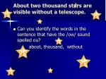 about two thousand stars are visible without a telescope
