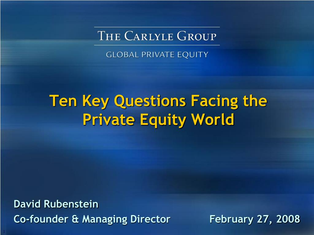 ten key questions facing the private equity world l.