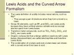 lewis acids and the curved arrow formalism