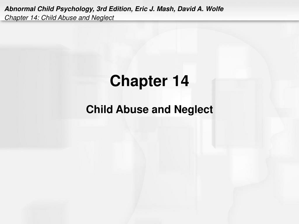 chapter 14 child abuse and neglect l.
