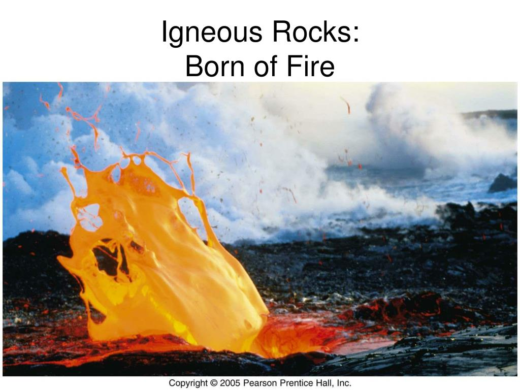 igneous rocks born of fire l.