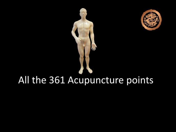 All the 361 acupuncture points s