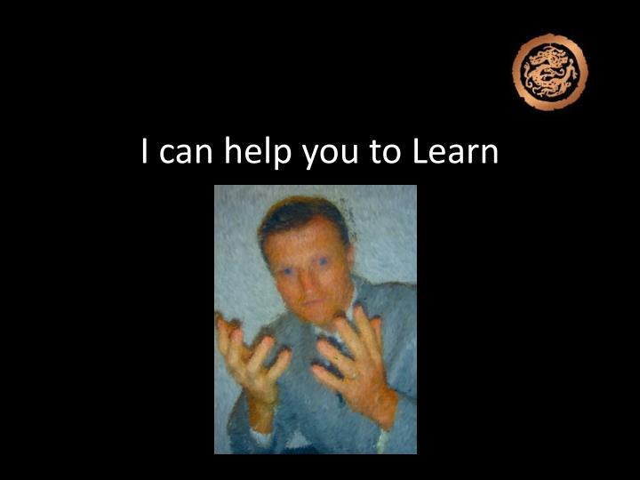 I can help you to learn