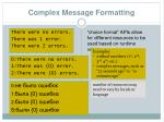 complex message formatting