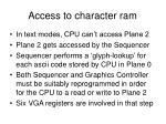 access to character ram