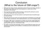 conclusion what is the future of gm crops