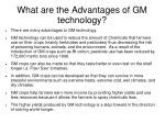 what are the advantages of gm technology
