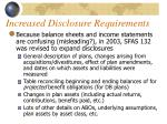 increased disclosure requirements