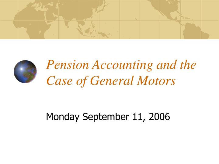 pension accounting and the case of general motors n.