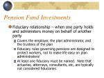 pension fund investments