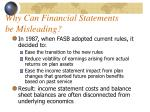 why can financial statements be misleading