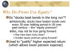 why do firms use equity
