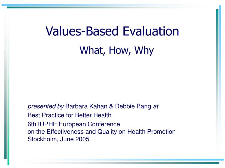 values based evaluation n.