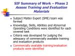 sif summary of work phase 2 assess training and evaluation materials33