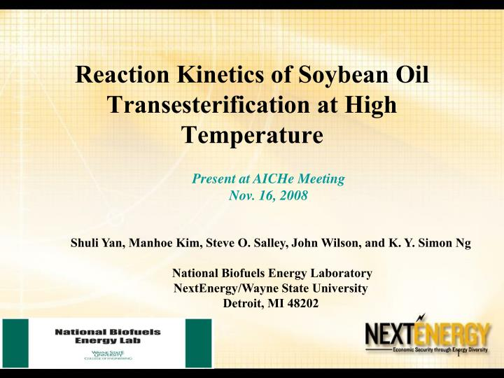 reaction kinetics of soybean oil transesterification at high temperature n.