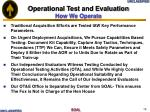 operational test and evaluation how we operate