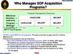 who manages sof acquisition programs