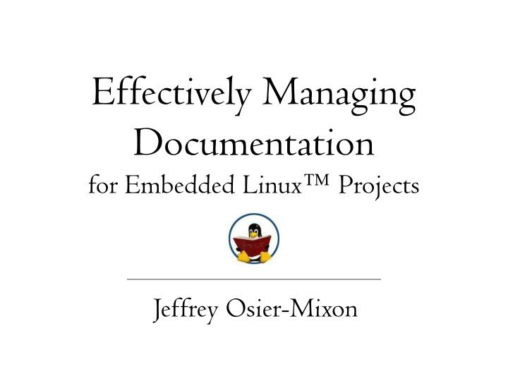 effectively managing documentation for embedded linux projects n.
