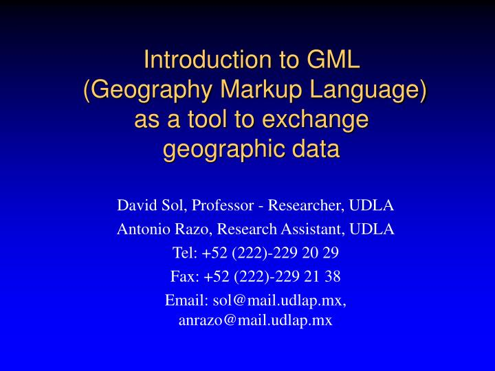 introduction to gml geography markup language as a tool to exchange geographic data n.
