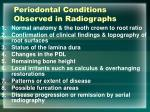 periodontal conditions observed in radiographs