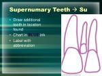 supernumary teeth su