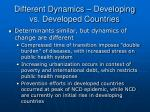 different dynamics developing vs developed countries