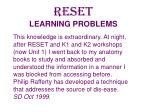 reset learning problems