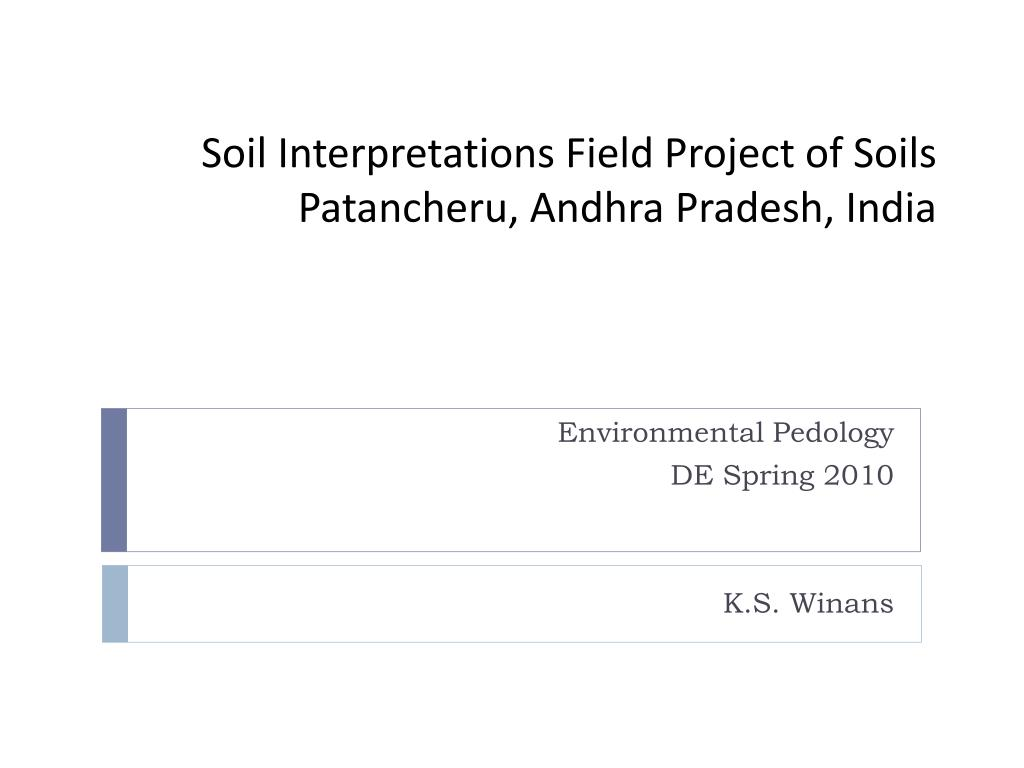 soil interpretations field project of soils patancheru andhra pradesh india l.