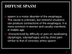 diffuse spasm