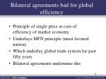 bilateral agreements bad for global efficiency
