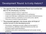 development round is it only rhetoric1