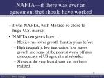 nafta if there was ever an agreement that should have worked
