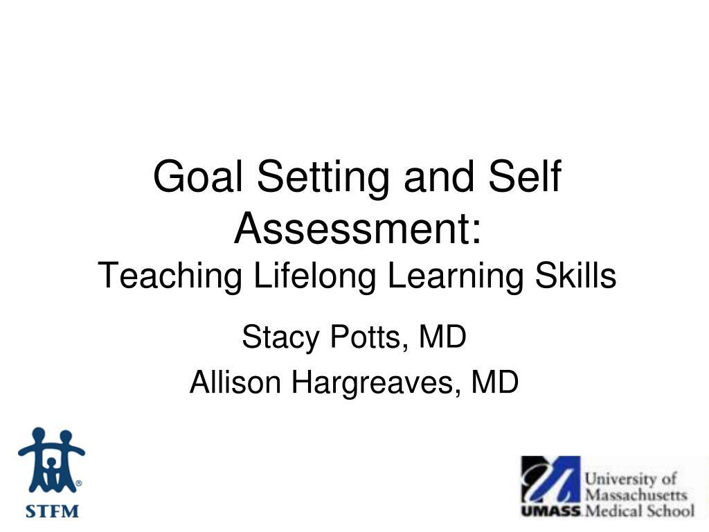 goal setting and self assessment teaching lifelong learning skills l.