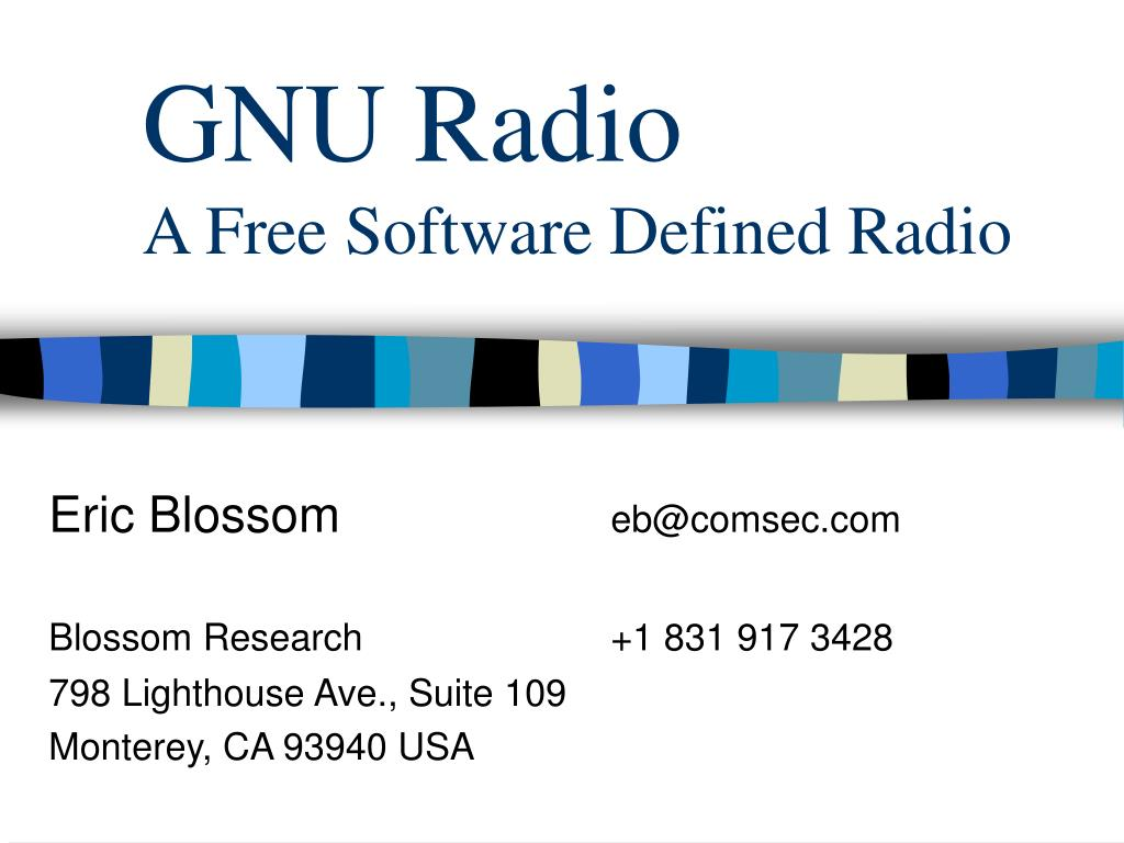 gnu radio a free software defined radio l.