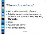 who uses free software