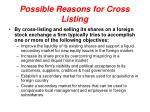 possible reasons for cross listing