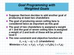 goal programming with weighted goals88