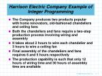 harrison electric company example of integer programming